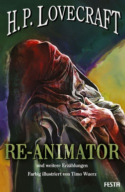 RE-ANIMATOR – und weitere Erzählungen von Lovecraft,  H. P.