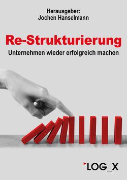 Re-Strukturierung von Hanselmann,  Jochen