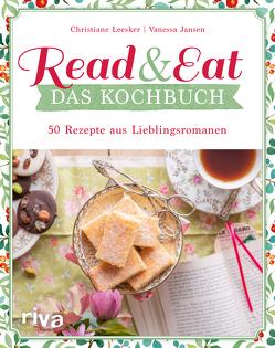 Read & Eat – Das Kochbuch von Jansen,  Vanessa, Leesker,  Christiane