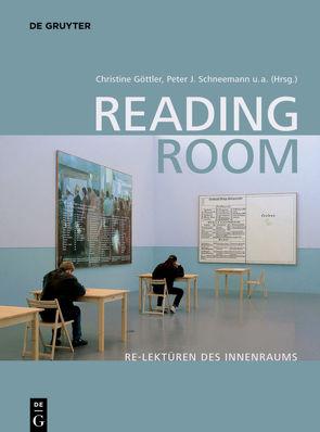 Reading Room von Borkopp-Restle,  Birgitt, Göttler,  Christine, Gramaccini,  Norberto, Marx,  Peter W., Nicolai,  Bernd, Schneemann,  Peter J.