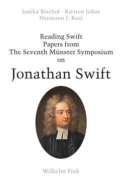 Reading Swift von Bischof,  Janika, Juhas,  Kirsten, Real,  Hermann J