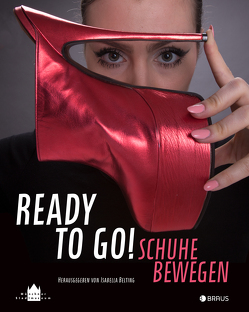 Ready to go! von Belting,  Isabella