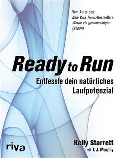 Ready to Run von Murphy,  T J, Starrett,  Kelly