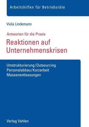 Reaktionen auf Unternehmenskrisen von Lindemann,  Viola