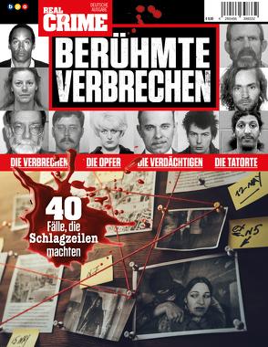 Real Crime – BERÜHMTE VERBRECHEN von Buss,  Oliver