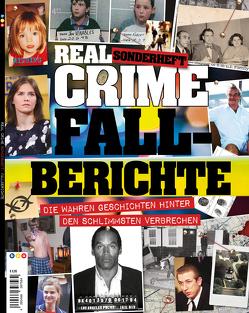 Real Crime Sonderheft: FALLBERICHTE von Buss,  Oliver