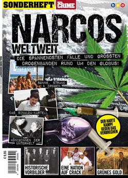 REAL CRIME SONDERHEFT: NARCOS WELTWEIT von Buss,  Oliver