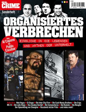 Real Crime Sonderheft: ORGANISIERTES VERBRECHEN von Buss,  Oliver