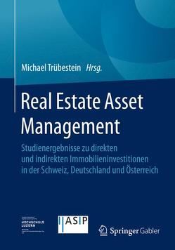 Real Estate Asset Management von Trübestein,  Michael