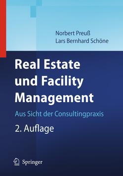Real Estate und Facility Management von Preuß,  Norbert, Schöne,  Lars