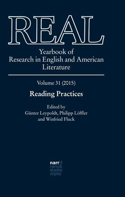 REAL – Yearbook of Research in English and American Literature von Fluck,  Winfried, Leypoldt,  Günter, Löffler,  Philipp