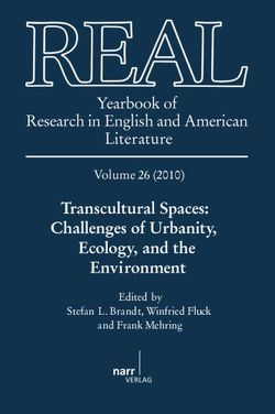 REAL – Yearbook of Research in English and American Literature, Volume 26 (2010) von Brandt,  Stefan, Fluck,  Winfried, Mehring,  Frank