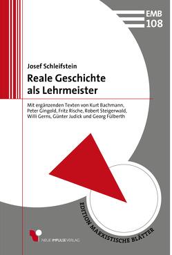 Reale Geschichte als Lehrmeister von Schleifstein,  Josef
