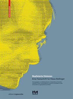 Realisierte Visionen von Boeckl,  Matthias, Börner,  Andrea, Institut für Architektur an der Universität für angewandte Kunst Wien, Janowski-Fritsch,  Roswitha, Medicus,  Florian