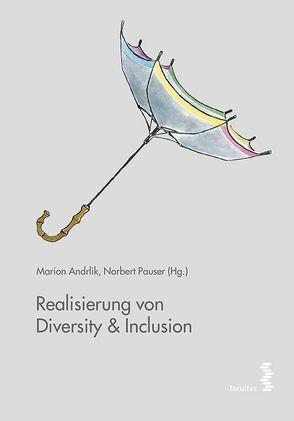 Realisierung von Diversity & Inclusion von Andrlik,  Marion, Pauser,  Norbert