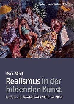Realismus in der bildenden Kunst von Röhrl,  Boris