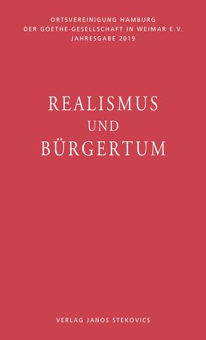 Realismus und Bürgertum von Flechsig,  Ragnhild, Heizmann,  Bertold, Ibold,  Thies, Sautermeister,  Gert, Sina,  Kai, Thomsen,  Hargen