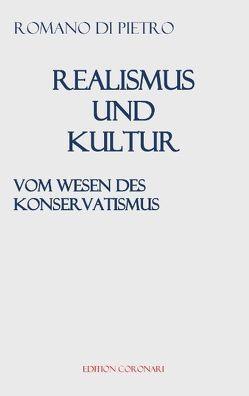 Realismus und Kultur von Pietro,  Romano di