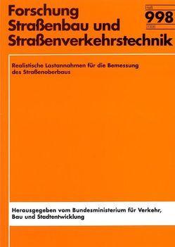 Realistische Lastannahmen für die Bemessung des Straßenoberbaus von Bachmann,  Christian, Gies,  Stefan, Schrüllkamp,  Thomas, Wöhrmann,  Mark