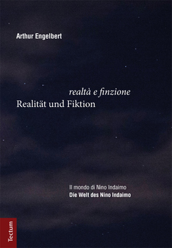 Realität und Fiktion – Die Welt des Nino Indaimo von Engelbert,  Arthur