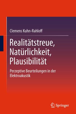 Realitätstreue, Natürlichkeit, Plausibilität von Kuhn-Rahloff,  Clemens