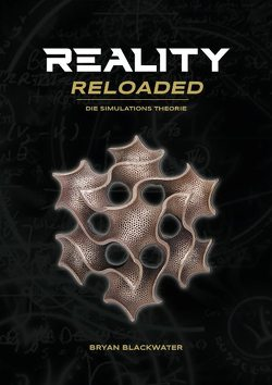 Reality Reloaded von Blackwater,  Bryan