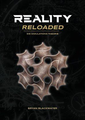 Reality Reloaded von Blackwater,  Bryan
