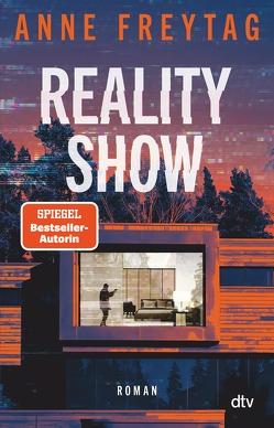 Reality Show von Freytag,  Anne