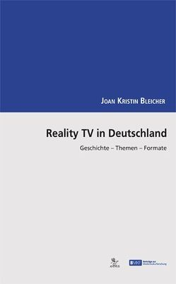 Reality TV in Deutschland von Bleicher,  Joan-Kristin