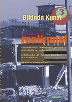 realkunst von Neumann,  Karsten, Schneider,  Dunja, Trescher,  Stephan