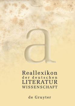 Reallexikon der deutschen Literaturwissenschaft von Braungart,  Georg, Fricke,  Harald, Grubmüller,  Klaus, Müller,  Jan-Dirk, Vollhardt,  Friedrich, Weimar,  Klaus