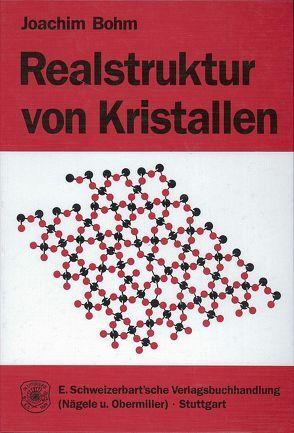 Realstruktur von Kristallen von Bohm,  Joachim