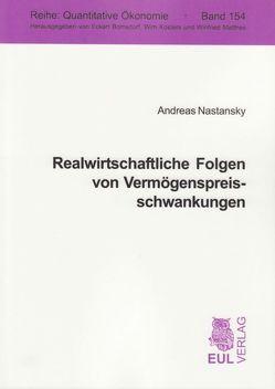 Realwirtschaftliche Folgen von Vermögenspreisschwankungen von Nastansky,  Andreas