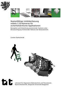 Realzeitfähige Umfelderfassung mittels 2.5D-Kameras für sicherheitskritische Applikationen von Stahlschmidt,  Carsten