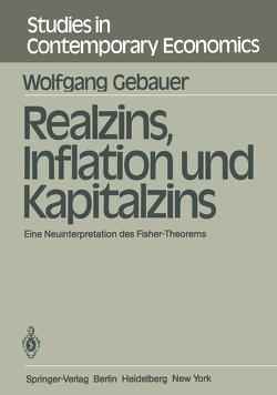 Realzins, Inflation und Kapitalzins von Gebauer,  W.
