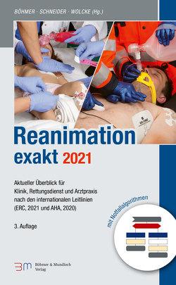 Reanimation exakt von Böhmer,  Roman, Schneider,  Thomas, Wolcke,  Benno