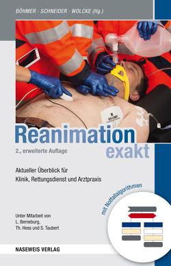 Reanimation exakt von Berneburg,  Lars, Böhmer,  Roman, Hess,  Thorsten, Schneider,  Thomas, Taubert,  S., Wolcke,  Benno