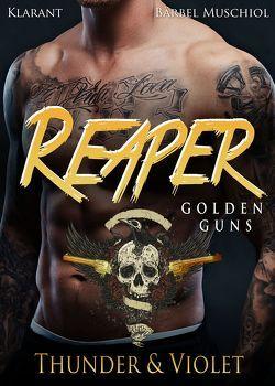 Reaper. Golden Guns – Thunder und Violet von Muschiol,  Bärbel