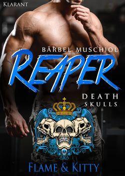 Reaper. Death Skulls – Flame und Kitty von Muschiol,  Bärbel