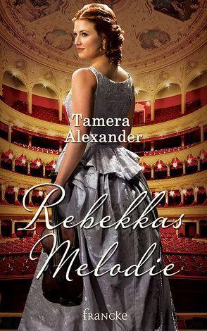 Rebekkas Melodie von Alexander,  Tamera, Lutz,  Silvia
