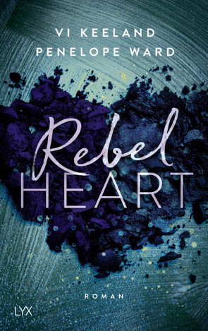 Rebel Heart von Görnig,  Antje, Keeland,  Vi, Ward,  Penelope