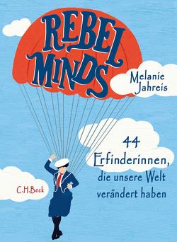 Rebel Minds von Jahreis,  Melanie, Reinke,  Katinka