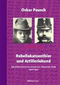 Rebellakatzenthier und Artilleriehund von Pausch,  Oskar