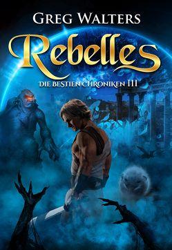 Rebelles von Walters,  Greg