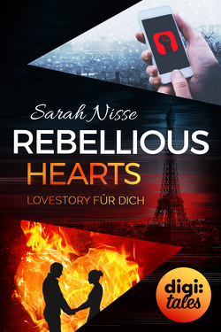 Rebellious Hearts. Lovestory für dich (Mysterious Metropolitan Love 3) von Nisse,  Sarah