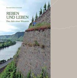 Reben und leben von Ax,  Kerstin, Kröber-Löwenstein,  Kornelia
