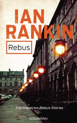 REBUS von Bandini,  Ditte, Bandini,  Giovanni, Lösch,  Conny, Rankin,  Ian
