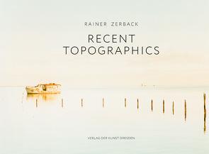 Recent Topographics von Haupenthal,  Uwe, Zerback,  Rainer
