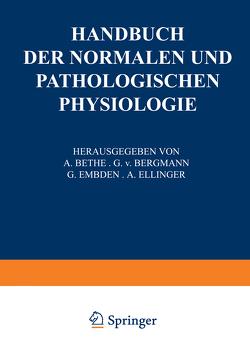 Receptionsorgane 1. Tangoreceptoren, Thermoreceptoren, Chemoreceptoren, Phonoreceptoren, Statoreceptoren von Buddenbrock,  W. v., Fischer,  M. H., Frey,  M. v., Frisch,  K.v., Gildemeister,  M., Goldscheider,  A., Grahe,  K., Held,  H., Henning,  H., Herter,  H., Hofmann,  F. B., Hornbostel,  E. M. v., Jost,  L., Kleyn,  A. De, Koehler,  W., Kolmer,  W., Kreidl,  A., Kümmel,  W., Magnus,  R., Mangold,  E., Masuda,  T., Rhese,  H., Rohrer,  F., Runge,  H., Seybold,  A., Sierp,  H., Skramlik,  E. v., Stark,  P., Teufer,  J., Waetzmann,  E., Weizsaecker,  V. v., Zarniko,  C.