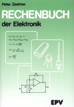 Rechenbuch der Elektronik von Zastrow,  Peter